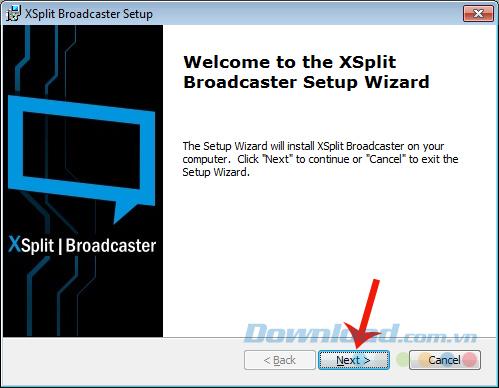 Cài đặt XSplit Broadcaster trên máy tính