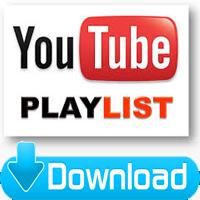 Cách tải playlist video trên Youtube về máy tính