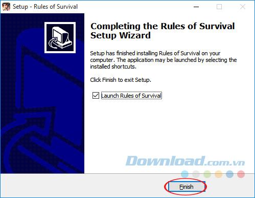 Kết thúc cài đặt Rules Of Survival