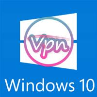 Cách tạo VPN cho Windows 10