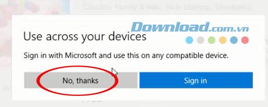 Bỏ qua đăng nhập Microsoft Store