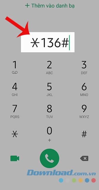 Gọi *136#