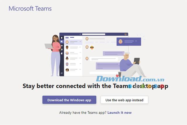 Sử dụng Microsoft Teams bằng phần mềm trên PC hoặc sử dụng trực tuyến trên web app