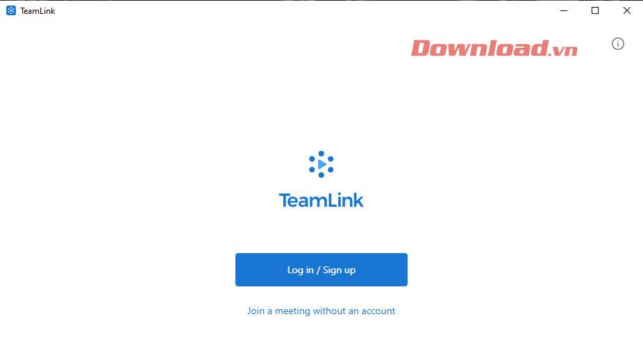 Giao diện TeamLink sau khi cài đặt
