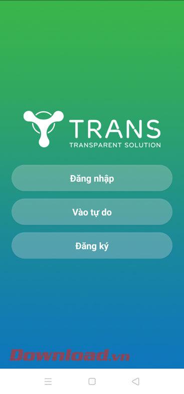 <p><strong>Bước 6:</strong> Lúc này chúng ta sẽ bắt đầu<strong> sử dụng ứng dụng TranS</strong> để học